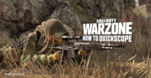 Call of Duty Warzone: как использовать Quickscope