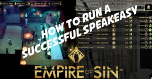Empire Of Sin: как создать успешный Speakeasy