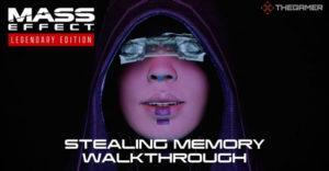 Mass Effect 2: Stealing Memory – прохождение