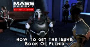 Mass Effect 3: как получить Irune: Book Of Plenix