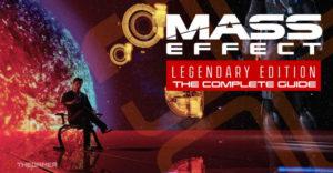 Mass Effect: Legendary Edition: полное руководство и пошаговое руководство