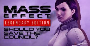 Mass Effect: стоит ли спасти Совет?