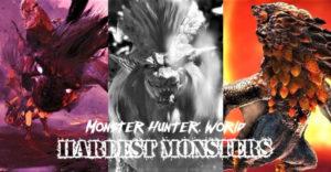 World Monster Hunter: 15 монстров, которых сложнее всего победить, и как их победить