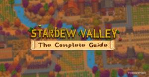 Stardew Valley: полное руководство и пошаговое руководство