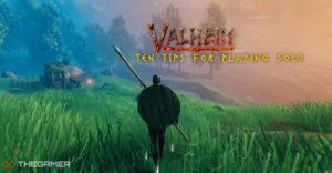 Valheim: лучшие советы для сольной игры