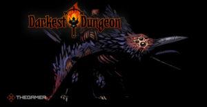 Darkest Dungeon: как победить крикуна