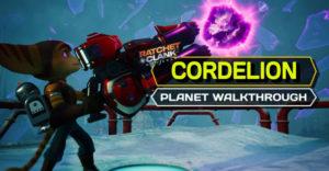 Ratchet & Clank: Rift Apart – полное прохождение и руководство по коллекционированию Cordelion
