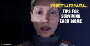 Returnal: советы по выживанию в каждом биоме