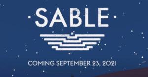 Новый трейлер Sable выйдет 23 сентября