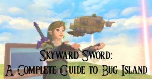 Skyward Sword: полное руководство по острову ошибок