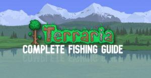 Террария: полное руководство по рыбалке