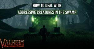 Valheim: все агрессивные существа на болоте и как с ними бороться