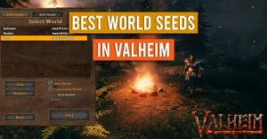 Valheim: лучшие семена мира, которые нужно попробовать прямо сейчас